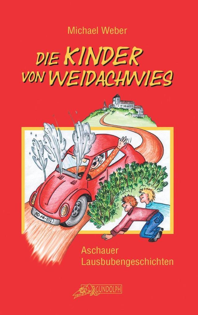 Die Kinder von Weidachwies als eBook epub