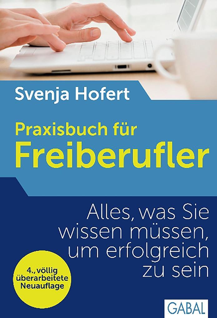 Praxisbuch für Freiberufler als eBook epub