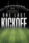 One Last Kickoff