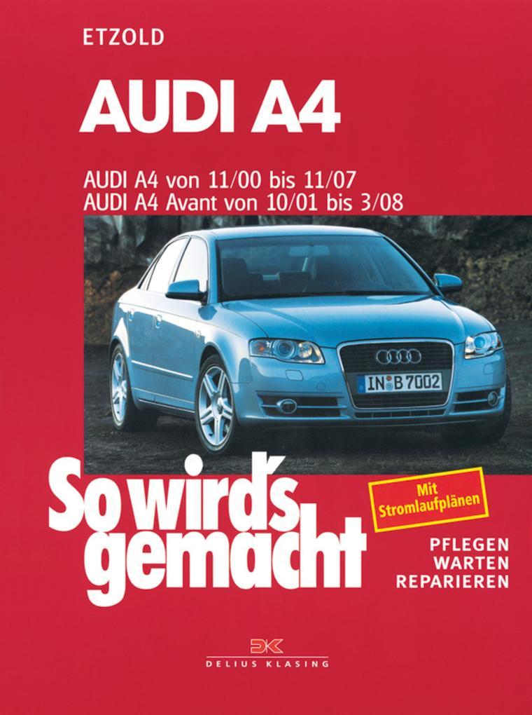 Audi A4 von 11/00 bis 11/07 als eBook epub