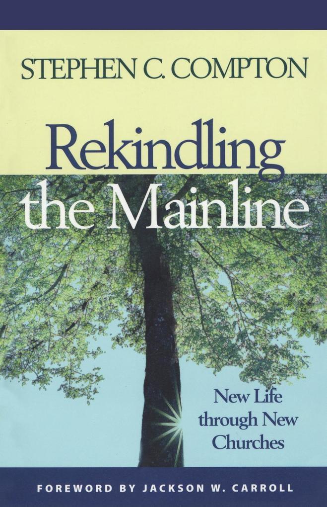 Rekindling the Mainline als eBook epub