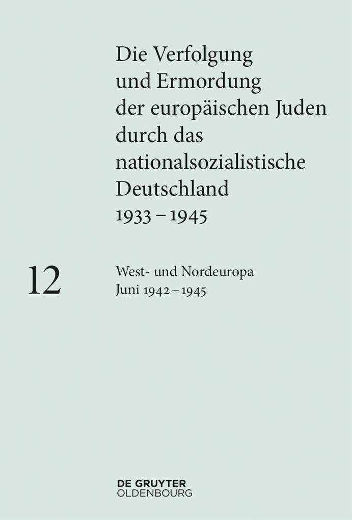 West- und Nordeuropa Juni 1942 - 1945 als eBook epub