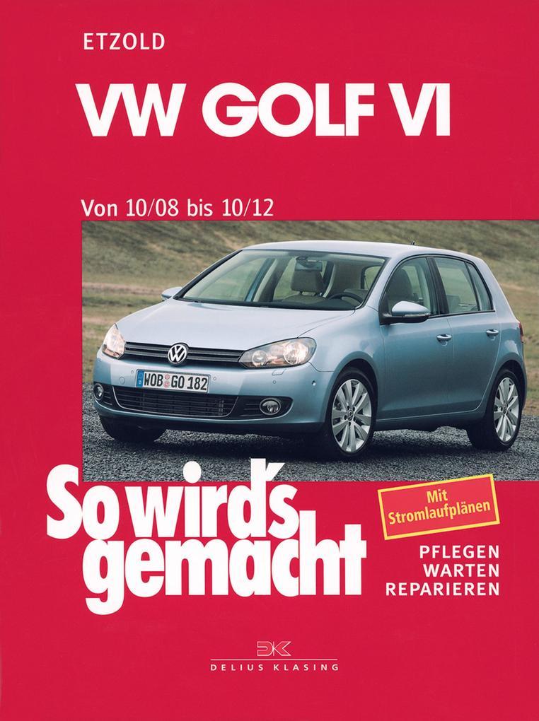VW Golf VI 10/08-10/12 als eBook epub