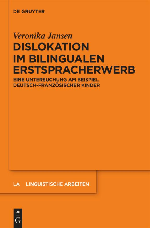 Dislokation im bilingualen Erstspracherwerb als Buch (gebunden)