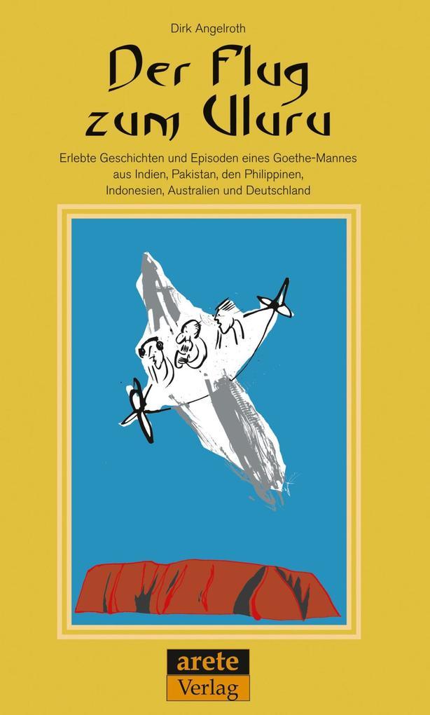 Der Flug zum Uluru als eBook epub