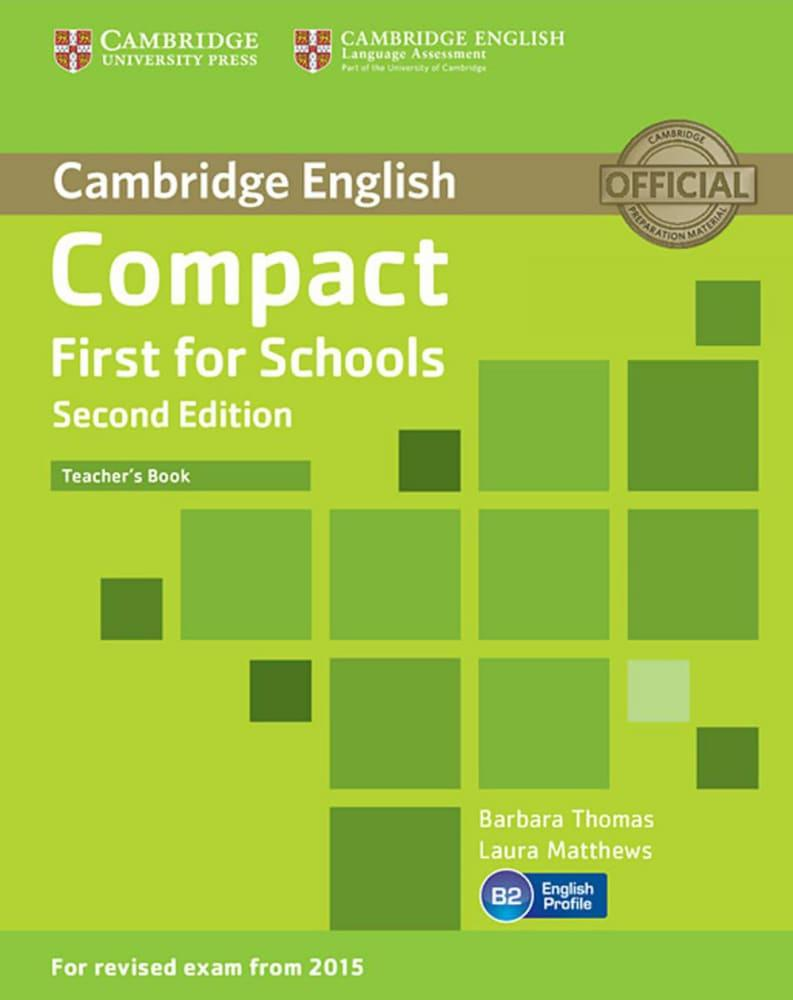 Compact First for Schools - Second edition. Teacher's Book als Buch (kartoniert)
