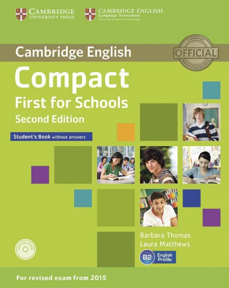 Compact First for Schools - Second edition. Student's Book without answers with CD-ROM als Buch (kartoniert)