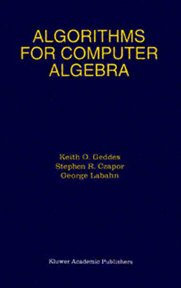 Algorithms for Computer Algebra als Buch (gebunden)