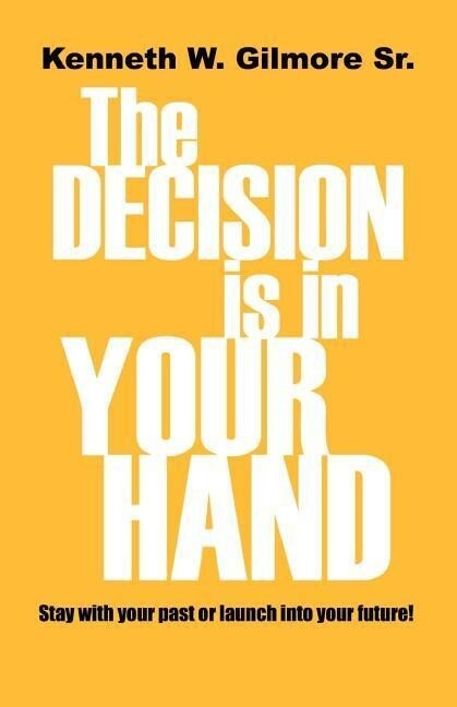 The Decision Is In Your Hand als Taschenbuch