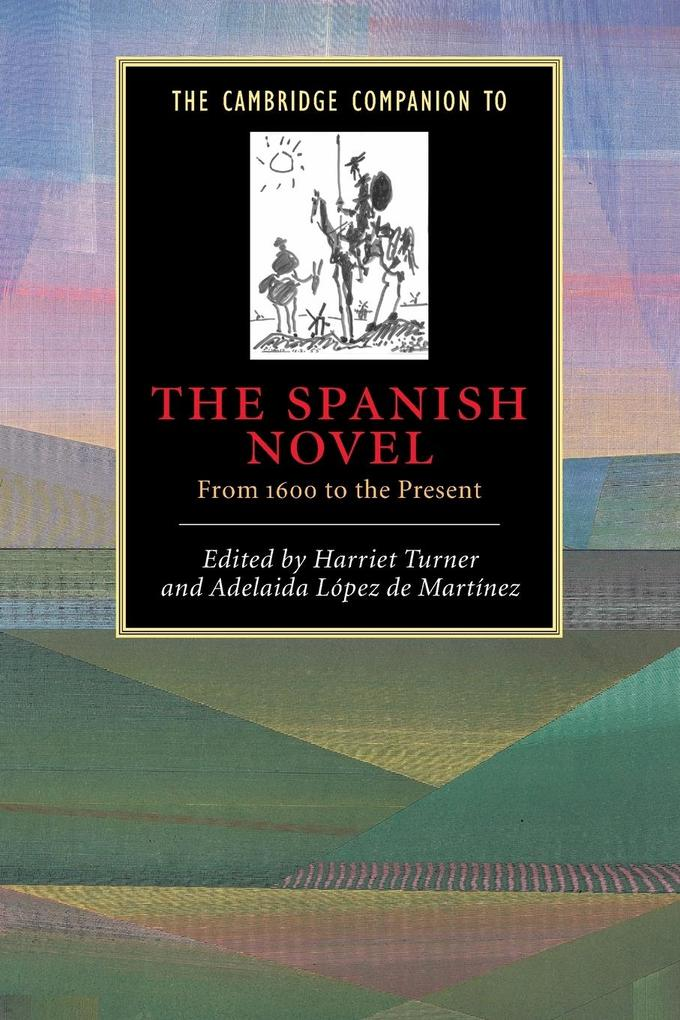 The Cambridge Companion to the Spanish Novel als Buch (kartoniert)