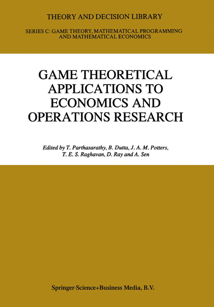 Game Theoretical Applications to Economics and Operations Research als Buch (gebunden)
