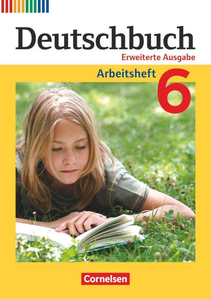 Deutschbuch 6. Schuljahr. Arbeitsheft mit Lösungen als Buch (kartoniert)