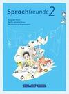 Sprachfreunde 2. Schuljahr. Sprachbuch mit Grammatiktafel und Lernentwicklungsheft. Ausgabe Nord