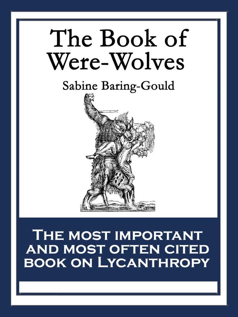 The Book of Were-Wolves als eBook epub