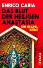 Das Blut der heiligen Anastasia