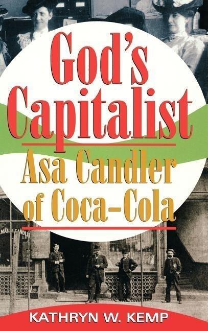 God's Capitalist: Asa Candler als Buch (gebunden)
