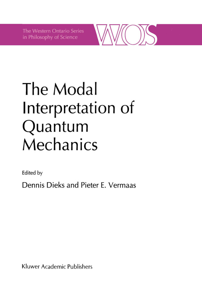 The Modal Interpretation of Quantum Mechanics als Buch (gebunden)