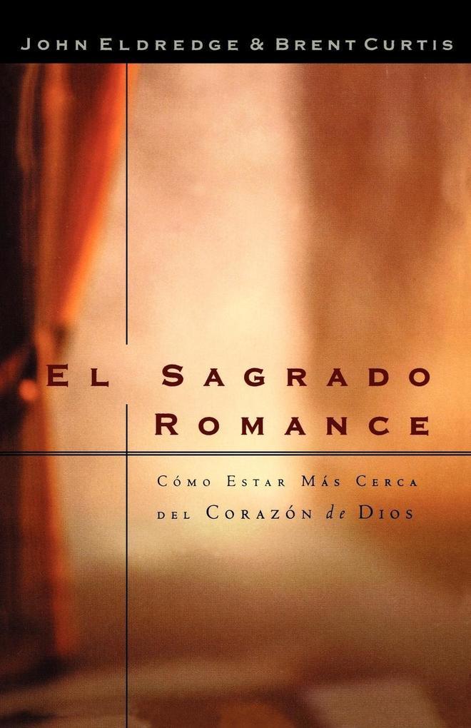 El Sagrado Romance als Taschenbuch