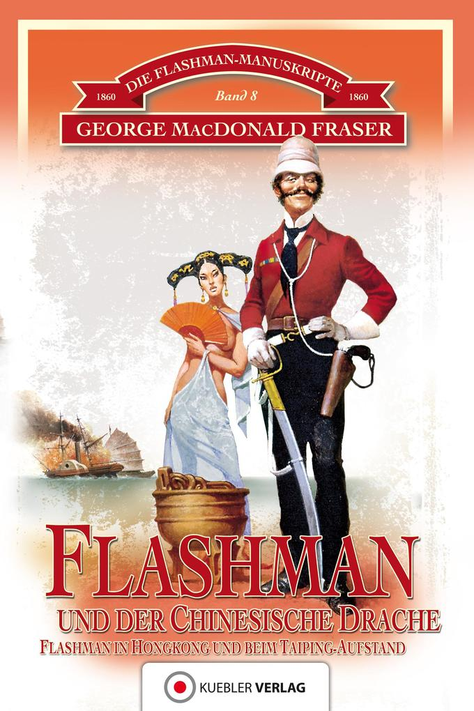 Flashman und der Chinesische Drache als eBook epub