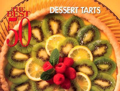 The Best 50 Dessert Tarts als Taschenbuch
