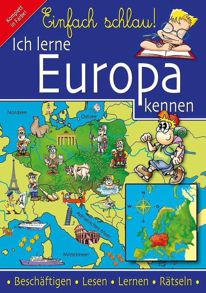 Einfach Schlau - Ich lerne Europa kennen als eBook epub