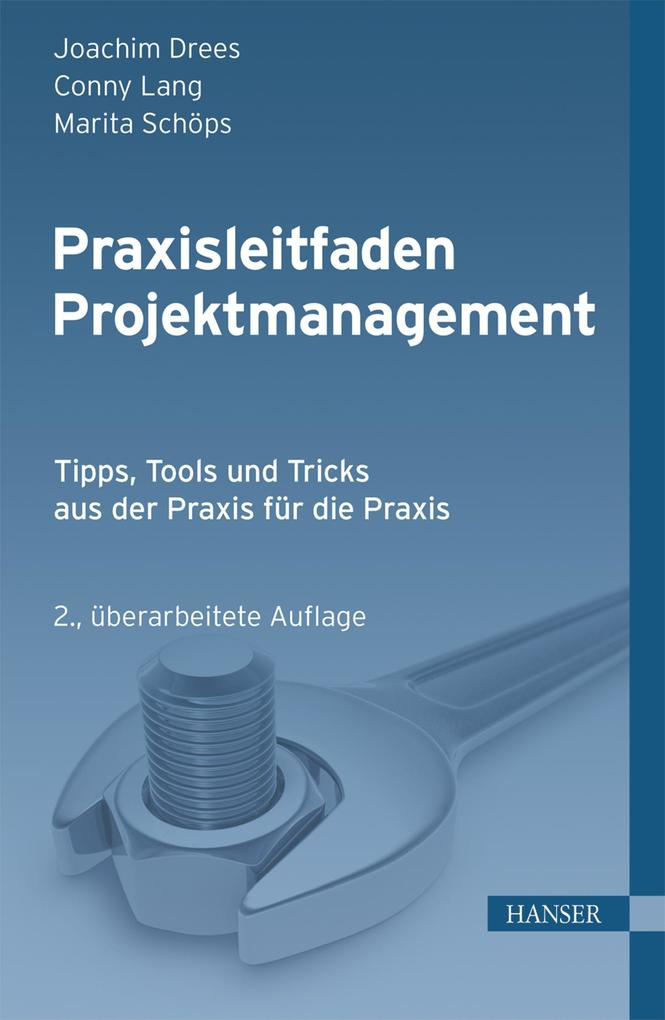 Praxisleitfaden Projektmanagement als eBook pdf