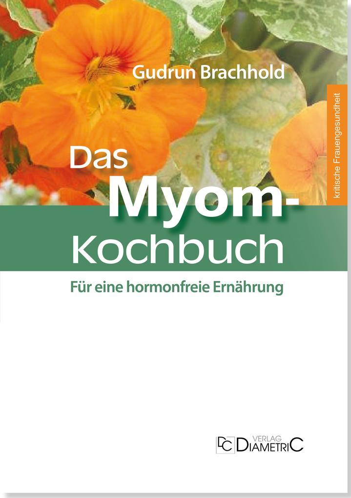 Das Myom-Kochbuch als eBook epub
