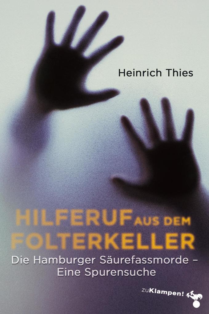 Hilferuf aus dem Folterkeller als eBook epub