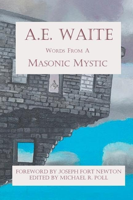 A.E. Waite: Words from a Masonic Mystic als Taschenbuch