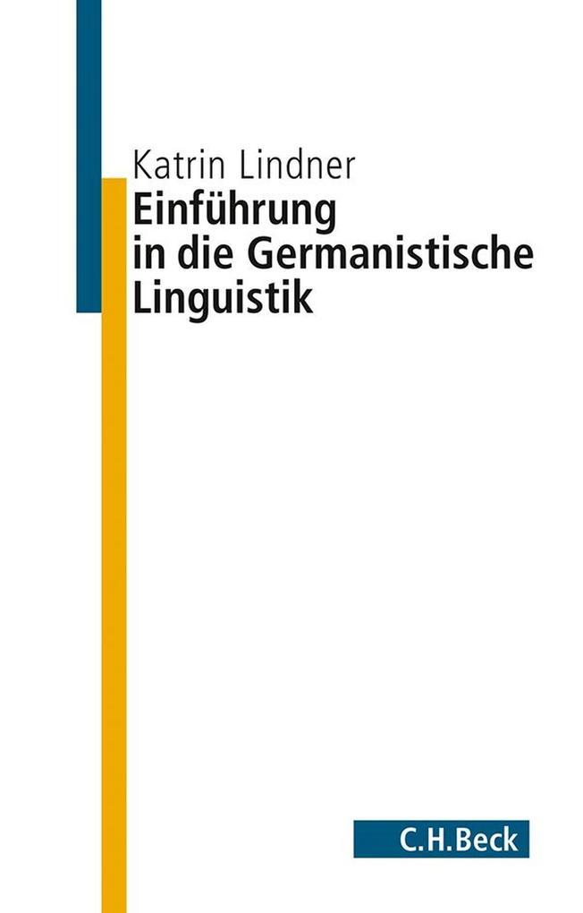 Einführung in die germanistische Linguistik als eBook epub