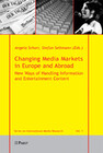 Changing Media Markets in Europe and Abroad