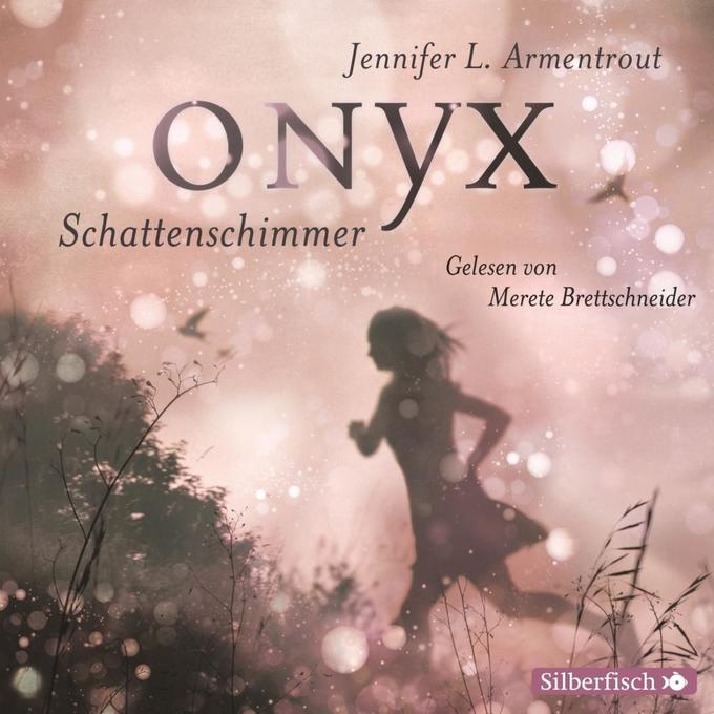 Obsidian 02: Onyx. Schattenschimmer als Hörbuch CD