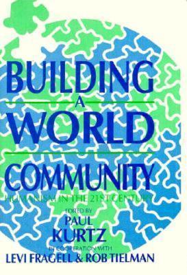 Building a World Community als Buch (gebunden)