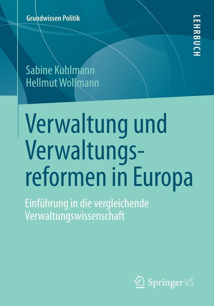 Verwaltung und Verwaltungsreformen in Europa als eBook pdf