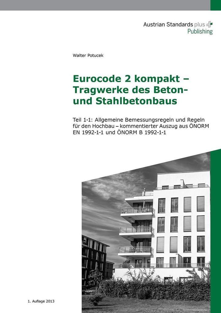 Eurocode 2 kompakt - Tragwerke des Beton- und Stahlbetonbaus als eBook pdf