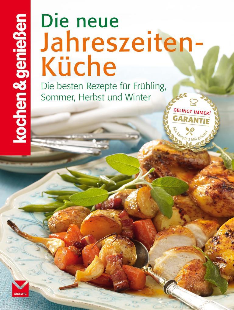 K&G - Die neue Jahreszeiten-Küche als eBook epub