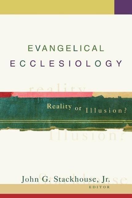 Evangelical Ecclesiology als Taschenbuch
