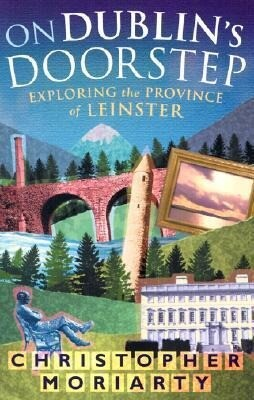 On Dublin's Doorstep: Exploring the Province of Leinster als Taschenbuch