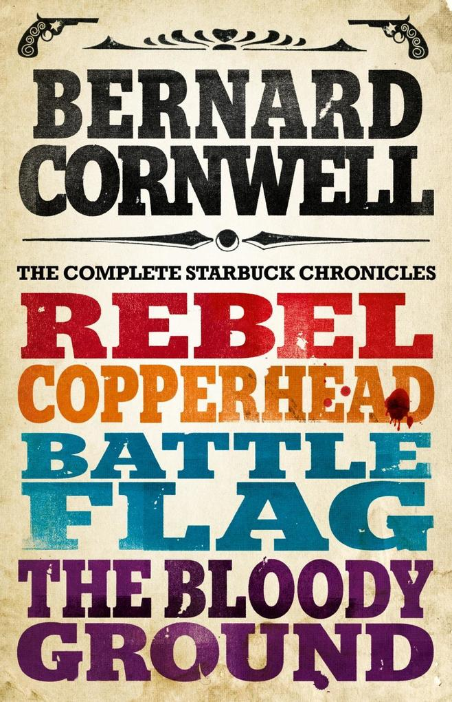 The Starbuck Chronicles: The Complete 4-Book Collection als eBook epub