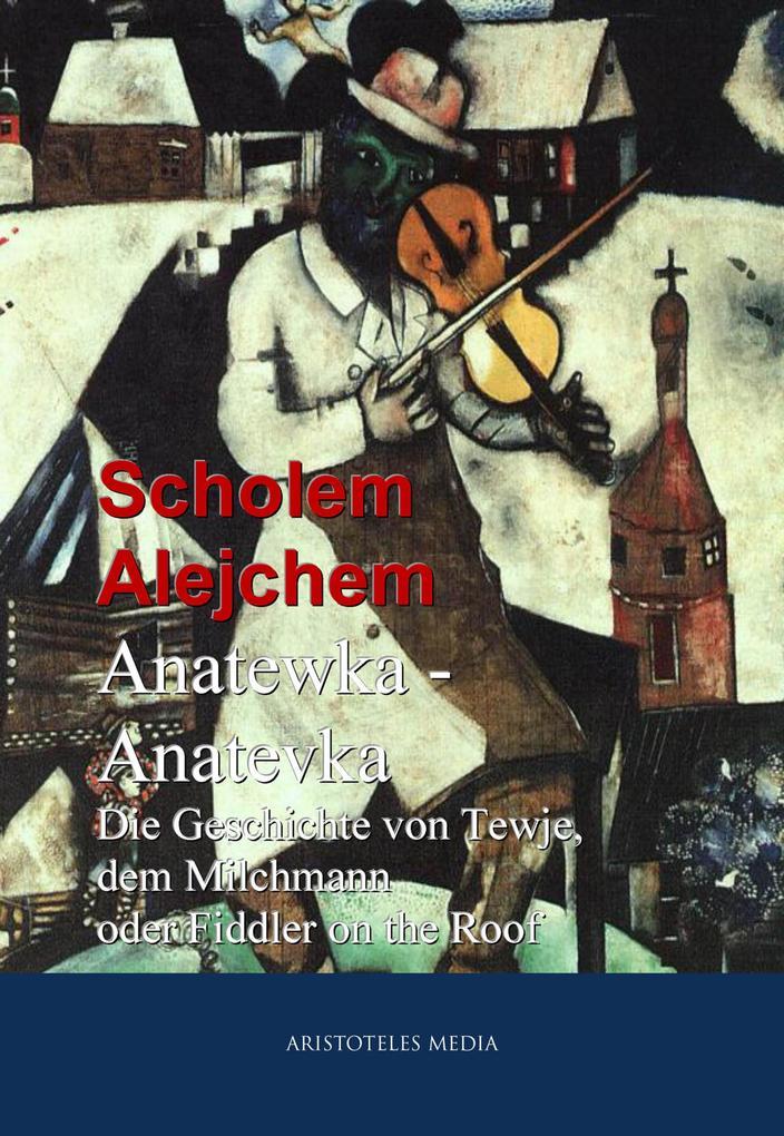 Anatewka - Anatevka als eBook epub