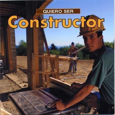Quiero Ser Constructor = I Want to Be a Builder als Taschenbuch