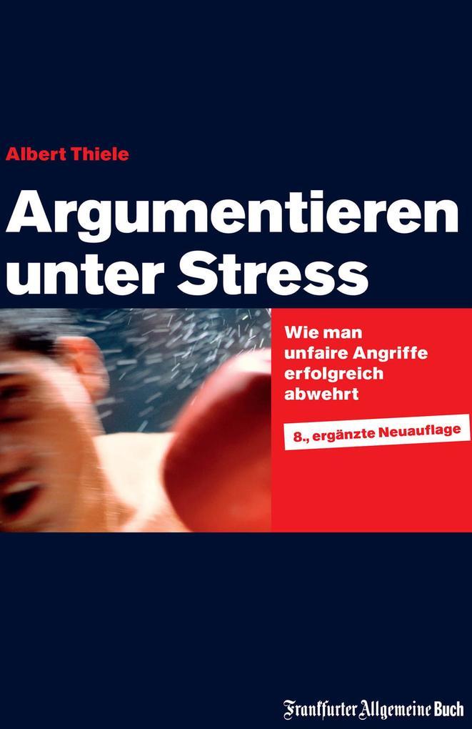 Argumentieren unter Stress als eBook epub