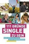 111 Gründe, Single zu sein
