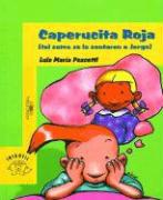 Caperucita Roja (Tal Como Se La Contaron a Jorge) = Little Red Riding Hood als Taschenbuch