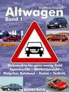 Altwagen - Band 1