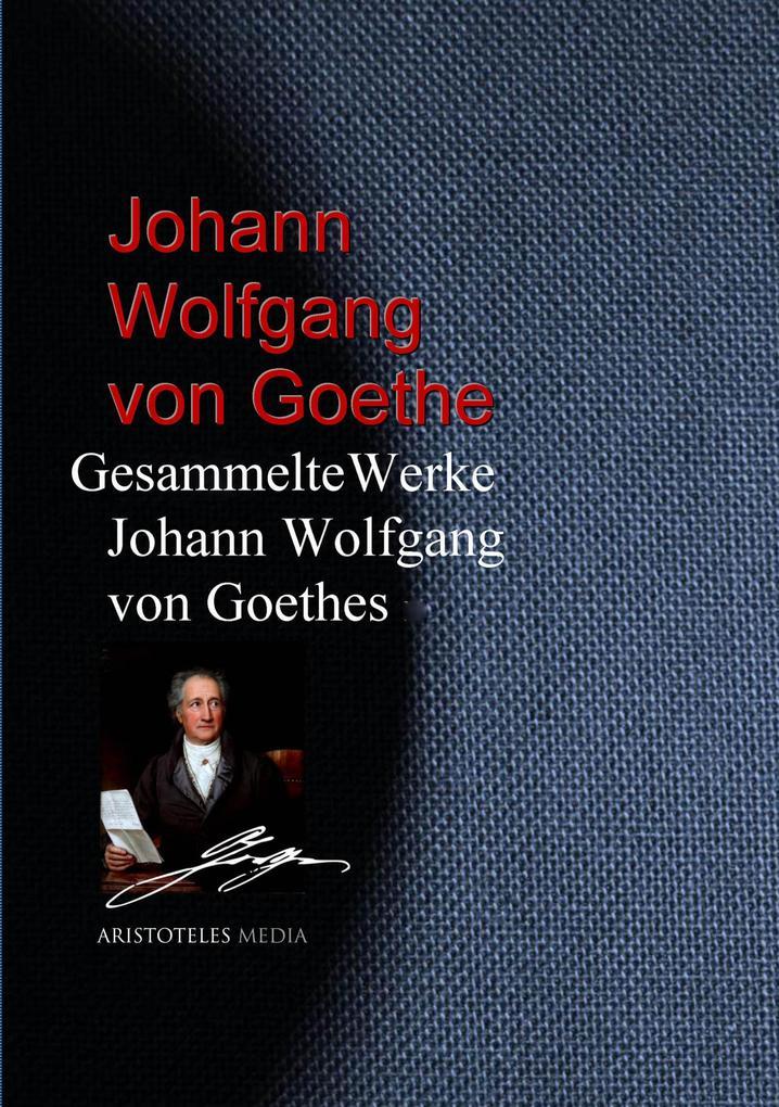 Gesammelte Werke Johann Wolfgang von Goethes als eBook epub