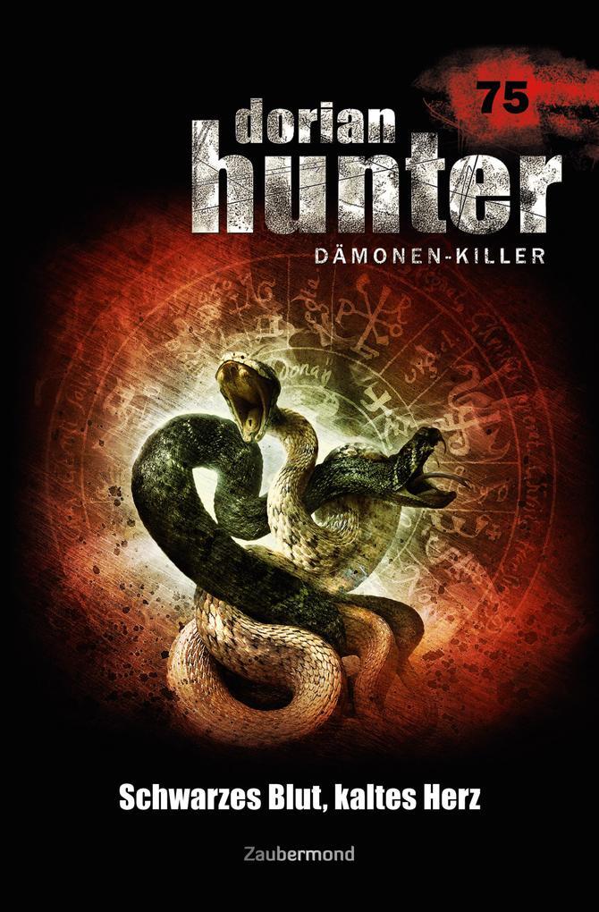 Dorian Hunter 75 - Schwarzes Blut, kaltes Herz als eBook epub