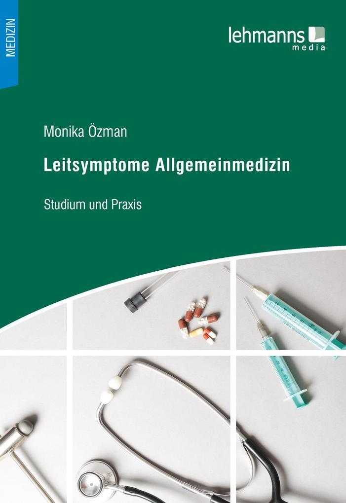 Leitsymptome Allgemeinmedizin als eBook pdf