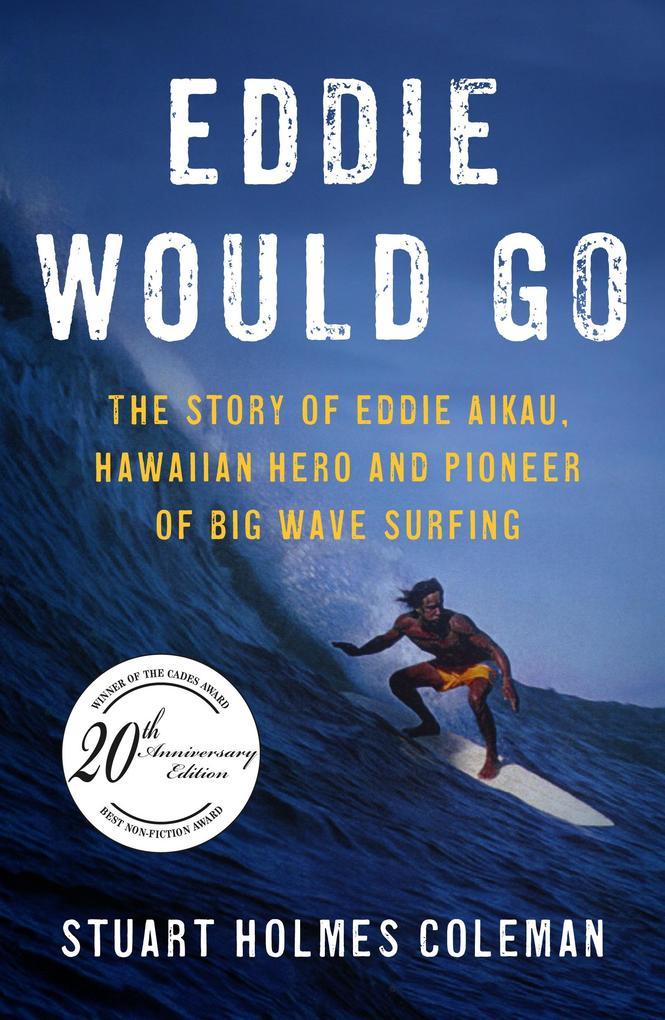 Eddie Would Go als eBook epub