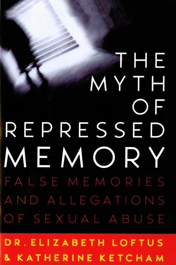 The Myth of Repressed Memory als eBook epub